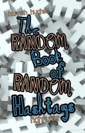 Random Book of Random Hashtags by hghrules