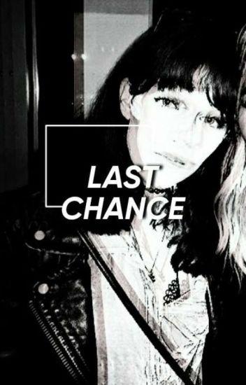 Last Chance ✔