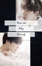 You're My Drug (Yoonmin) by An_Unbiased_ARMY