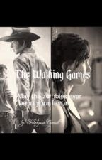 The Walking Games by Walking_Dead_Lover1