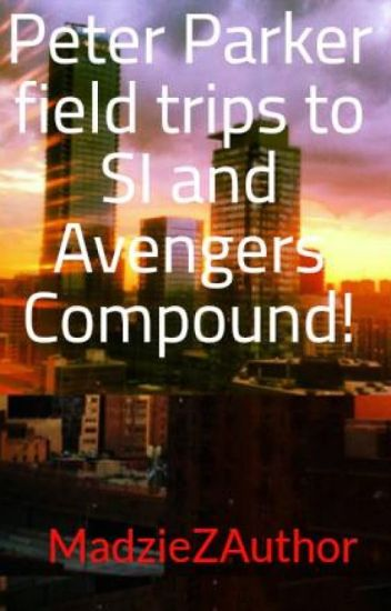 Peter Parker field trips to SI and Avengers Compound! - The