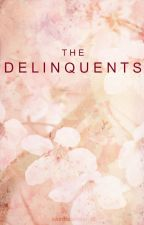 The Delinquents by katnisslerman16