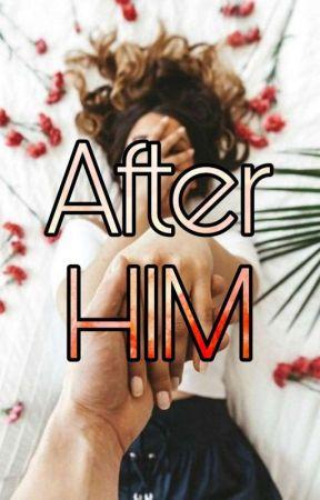 After Him by Celestine_Jade