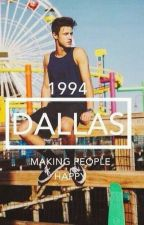 living with a Dallas *A Cameron Dallas fan fic* by ILOVECAMERONDALLAS17