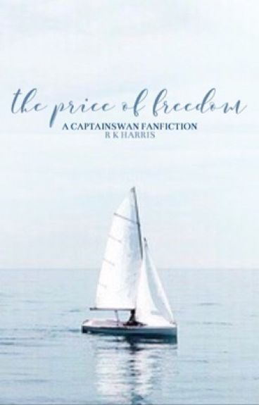 The Price of Freedom ➸ Captain Swan