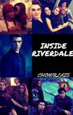 INSIDE RIVERDALE  by choniblaze