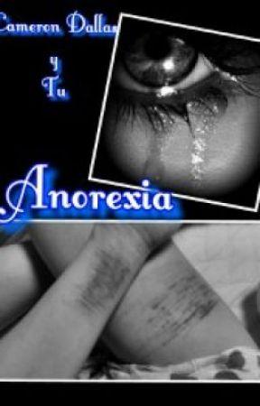 Anorexia (Cameron Dallas y tu) by kian1214