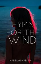 Hymn for the Wind (Monterio Series #2) by hanmariam