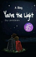 You're the Light by UmiSlmh