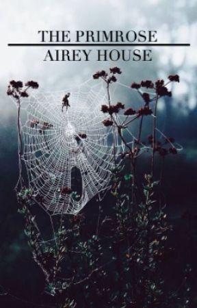 The Primrose Airey House by DawnWritesBooks