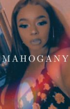 🥀MAHOGANY🥀 by thehomettechubbette