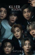 Killer : BTS by Eatjira