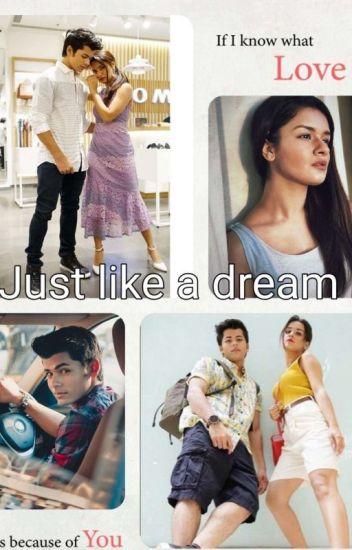Just Like A Dream COME TRUE_Sidneet #Wattys2019