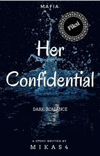 Her Confidential by Mikas4