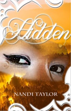 Hidden (Formerly Dragon Taken) - Book 2 (ONGOING) by Nandi_taylor