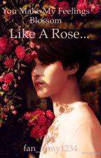 You make my feelings blossom like a rose  - Jikook   by fan_army1234