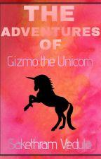 The Adventures of Gizmo the Unicorn by StarDustPlayz