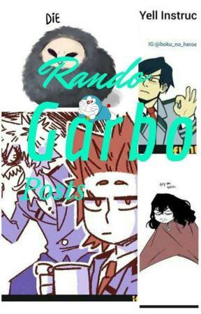 Rando Garbo Posts by KuramaUzumaki8