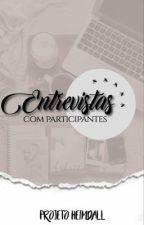 ENTREVISTAS COM AUTORES  by ProjectHeim