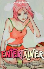 Entertainer by SweetSasuSaku