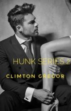 Hunk Series 2: Climton Gregor (Completed) by Istine_Averess