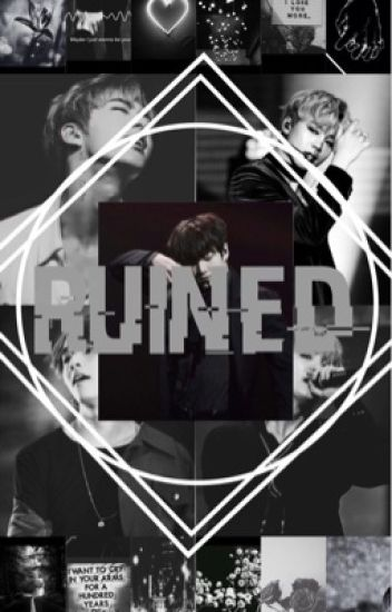 Ruined (BTS FF) 18+