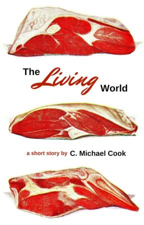 The Living World by cmichaelcook