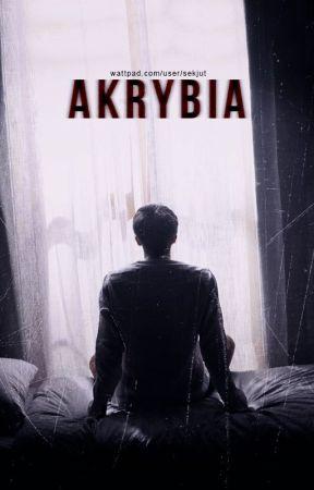 AKRYBIA by sekjut
