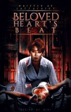 Beloved Heart's Beat by Andy_Writes_