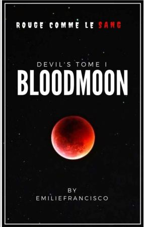 BloodMoon [ Devil's TOME I ] by EmilieFrancisco