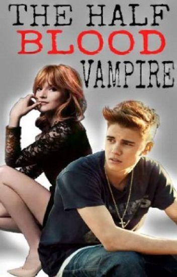 The Half Blood Vampire