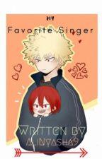 Favorite Singer [ Kiribaku ] by AliNyasha9