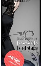 Possessed by Lord Mage (The Enchanted World Book 1)[Under Revision] by faddiemanzi