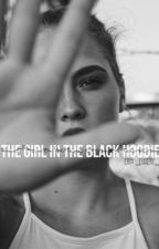 |  ~The Girl In The Black Hoodie ~ | √ by _baxby_