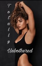 Totally Unbothered ▶Grownish by Turtlesstipfallm