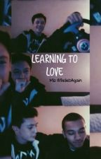 Learning To Love (Kalin and Myles Fanfic) by MizzleBaaby