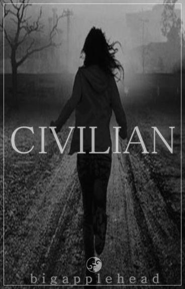 Civilian - {The Walking Dead FanFic}