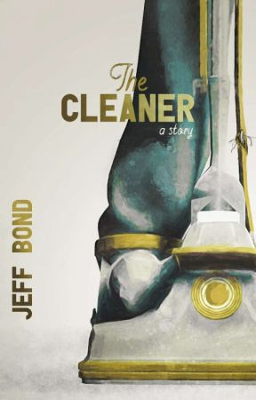 The Cleaner by jeff_bond