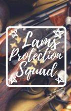 Lams Protection Squad by alliegirl600