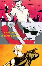 A New Strider (Striders x Reader) by Knight_of_Void