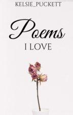 Poems I Love (2)  by Kelsie_Puckett