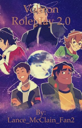 Voltron Roleplay 2.0 by Lance_McClain_Fan2