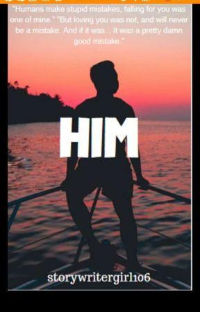 Him by storywritergirl106