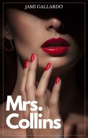 MRS. COLLINS (COLLINS #3) by Jami1012