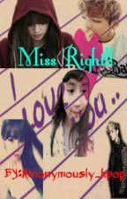 Miss Right (BTS FF-Short Story) by fettucinijungkookko