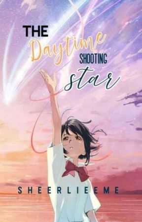 The Daytime time Shooting Star |On-Going| by sherlieeme