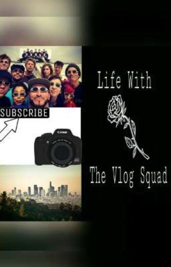 Life With The Vlog Squad
