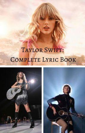 Taylor Swift Complete Lyric Book 1989 Deluxe 16 Songs Wattpad