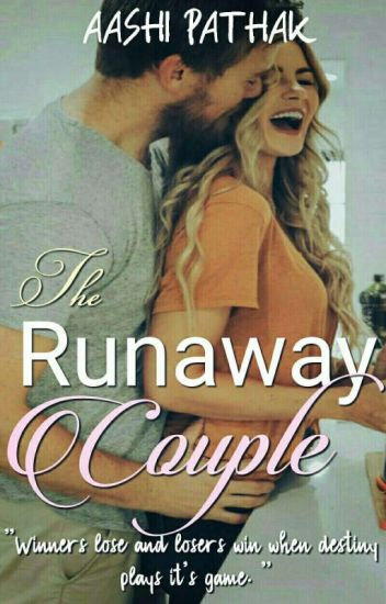 The Runaway Couple! (Complete✔)
