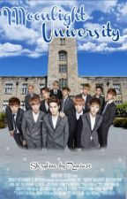 Moonlight University ( a KPOP fanfiction ) by Rania96